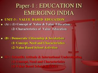 Paper-1 : EDUCATION IN EMERGING INDIA