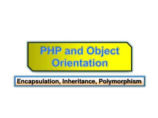 PHP and Object Orientation