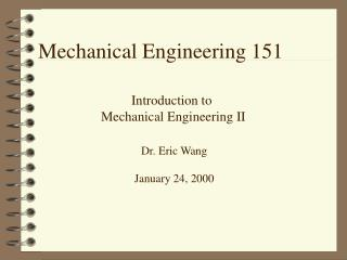 Mechanical Engineering 151
