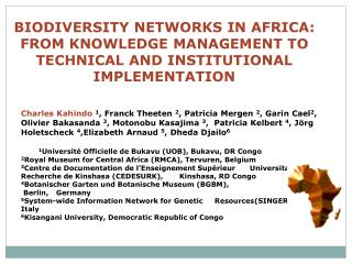 BIODIVERSITY NETWORKS IN AFRICA: FROM KNOWLEDGE MANAGEMENT TO TECHNICAL AND INSTITUTIONAL IMPLEMENTATION