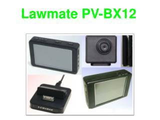 Lawmate PV-BX12