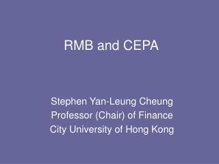 RMB and CEPA