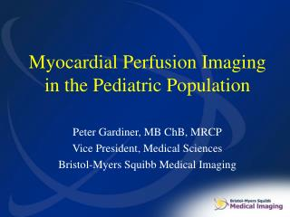 Myocardial Perfusion Imaging in the Pediatric Population