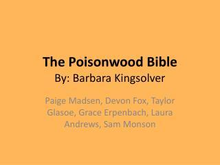 The Poisonwood Bible  By: Barbara Kingsolver