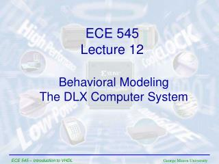 Behavioral Modeling The DLX Computer System