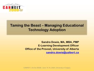 Taming the Beast – Managing Educational Technology Adoption