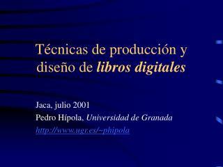 T cnicas de producci n y dise o de libros digitales