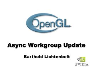 Async Workgroup Update