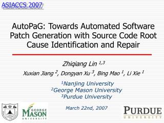 1 Nanjing University 2 George Mason University 3 Purdue University March 22nd, 2007
