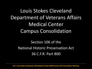 Louis Stokes Cleveland Department of Veterans Affairs Medical Center  Campus Consolidation