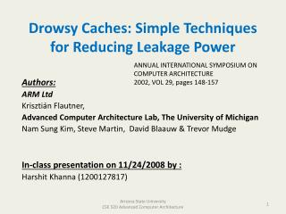 Drowsy Caches: Simple Techniques for Reducing Leakage Power