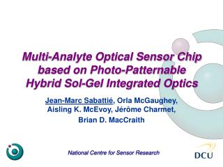 Multi-Analyte Optical Sensor Chip based on Photo-Patternable Hybrid Sol-Gel Integrated Optics
