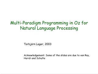 Multi-Paradigm Programming in Oz for  Natural Language Processing