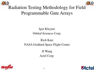 Radiation Testing Methodology for Field Programmable Gate Arrays