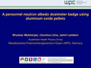 A personnel neutron albedo dosimeter badge using aluminum oxide pellets