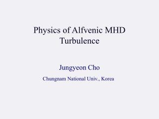 Physics of Alfvenic MHD Turbulence