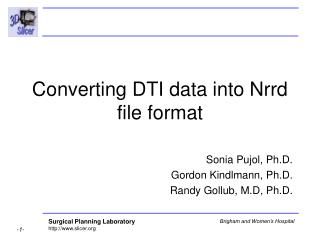 Converting DTI data into Nrrd file format