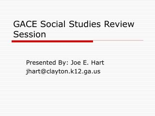 GACE Social Studies Review Session