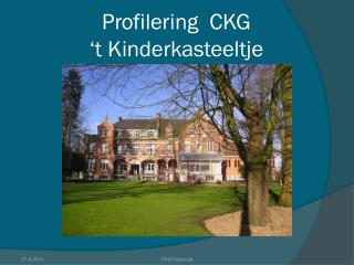 Profilering  CKG                               't Kinderkasteeltje