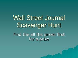 Wall Street Journal Scavenger Hunt