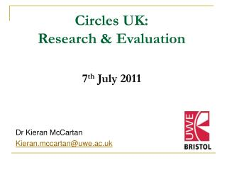 Circles UK: Research & Evaluation 7 th  July 2011