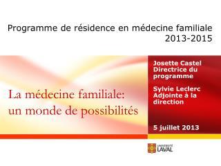 Programme de résidence en médecine familiale2013-2015