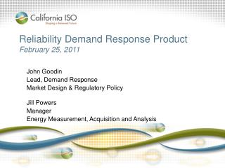 Reliability Demand Response Product  February 25, 2011