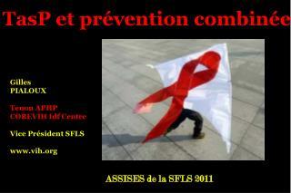 TasP et prévention combinée
