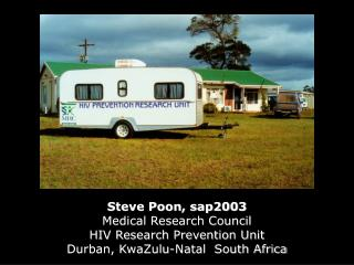 Steve Poon, sap2003 Medical Research Council HIV Research Prevention Unit