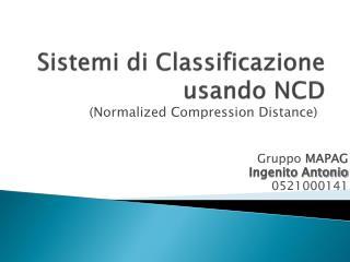 Sistemi di Classificazione usando NCD