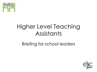 Higher Level Teaching Assistants