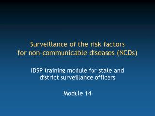 Surveillance of the risk factors  for non-communicable diseases (NCDs)