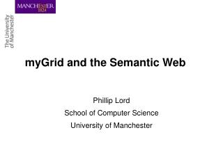 myGrid and the Semantic Web