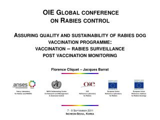 OIE Global conference on Rabies control   Assuring quality and sustainability of rabies dog vaccination programme: vacci