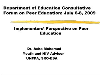 Department of Education Consultative Forum on Peer Education: July 6-8, 2009