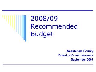 2008/09  Recommended Budget