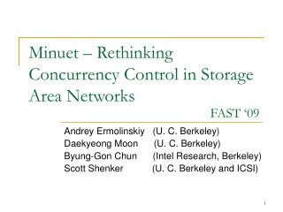 Minuet – Rethinking Concurrency Control in Storage Area Networks