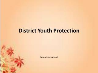 District Youth Protection