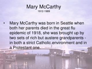 Mary McCarthy 1912-1989