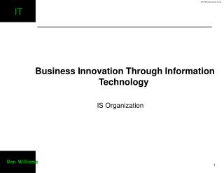 Business Innovation Through Information Technology