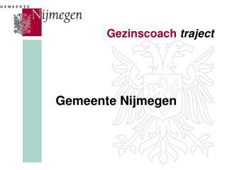 Gezinscoach traject Gemeente Nijmegen