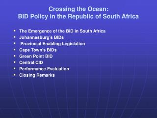 Crossing the Ocean: BID Policy in the Republic of South Africa