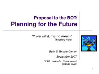 Proposal to the BOT: Planning for the Future