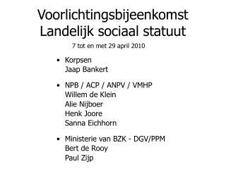 Voorlichtingsbijeenkomst  Landelijk sociaal statuut