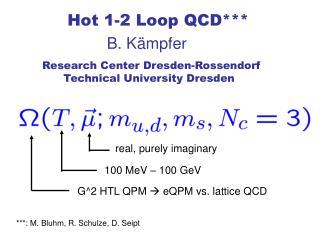 Hot 1-2 Loop QCD***