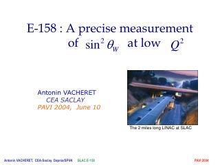 E-158 : A precise measurement    of                at low