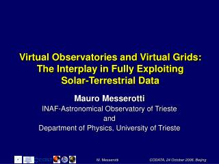 Virtual Observatories and Virtual Grids: The Interplay in Fully Exploiting Solar-Terrestrial Data