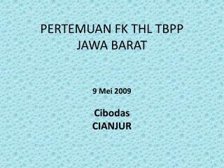 PERTEMUAN FK THL TBPP  JAWA BARAT