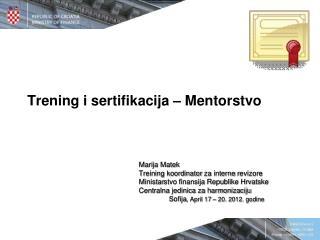 Trening i sertifikacija  – Mentor stvo
