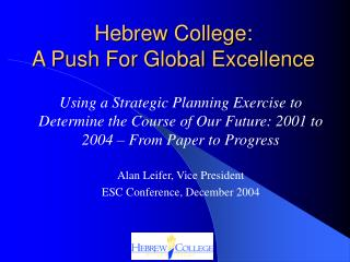 Hebrew College: A Push For Global Excellence